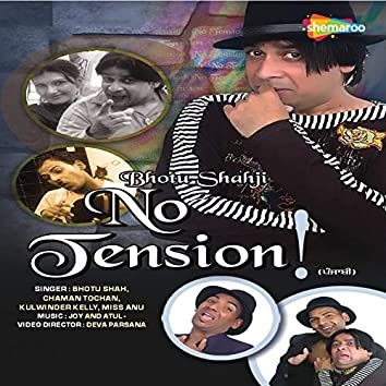 Bhotu Shahji No Tension (Original Motion Picture Soundtrack)