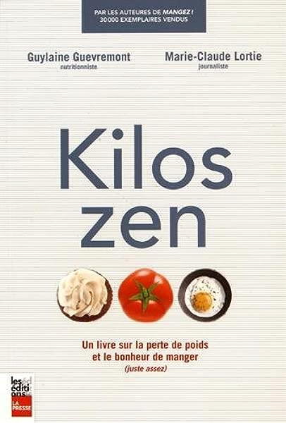 Kilos zen livre sur perte poids bonheur manger