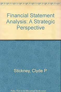 Paperback Financial Statement Analysis: A Strategic Perspective Book
