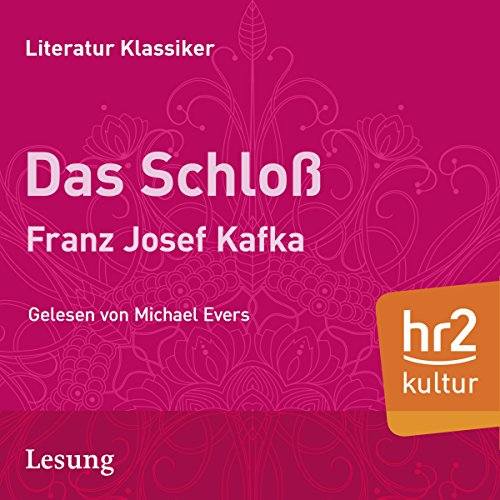 Das Schloß audiobook cover art