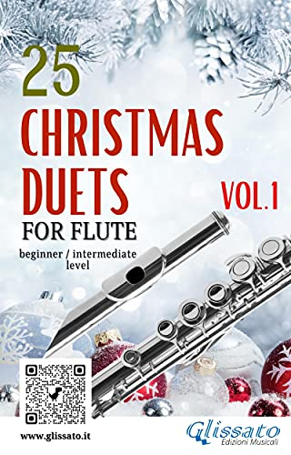 25 Christmas Duets for Flute - VOL.1: easy for beginner/intermediate (English Edition)