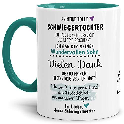 Tassendruck Tasse mit Spruch Zirkus - an Schwiegertochter von Schwiegermutter- Leben/Liebe/Geschenk/Familie/ - Innen & Henkel Türkis