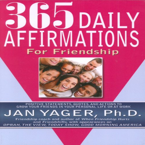 365 Daily Affirmations for Friendship audiobook cover art