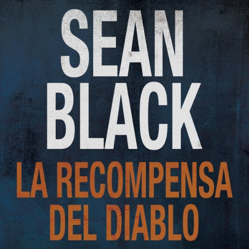 La Recompensa del Diablo [The Reward of the Devil] (Spanish Edition) audiobook cover art