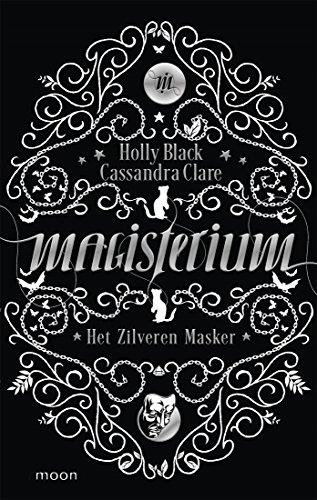 Magisterium boek 4 - Het Zilveren Masker (Dutch Edition)