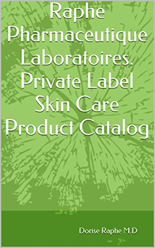 Raphe Pharmaceutique Laboratoires Private Label Skin Care Product Catalog Kindle Edition By Download Free Professional Technical Kindle Ebooks Amazon Com