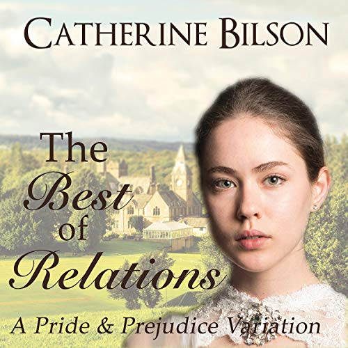 The Best of Relations Audiobook By Catherine Bilson cover art