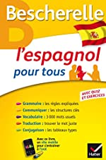 Bescherelle L'espagnol pour tous - Grammaire, Vocabulaire, Conjugaison... de Marta Lopez-Izquierdo