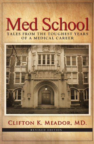 Med School: Tales from the Toughest Years of a Medical Career (English Edition)