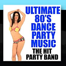 Ultimate 80's Dance Party Music