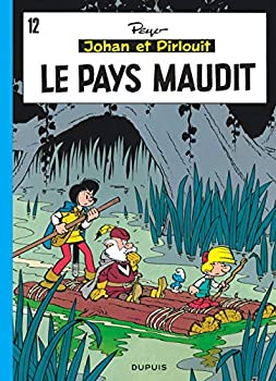 Hardcover Johan et Pirlouit - Tome 12 - Le Pays maudit (Johan et Pirlouit, 12) (French Edition) [French] Book