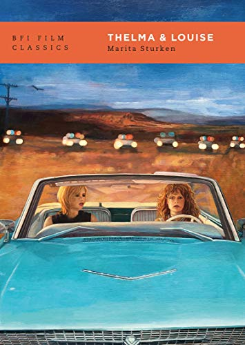Thelma & Louise (BFI Film Classics) (English Edition)