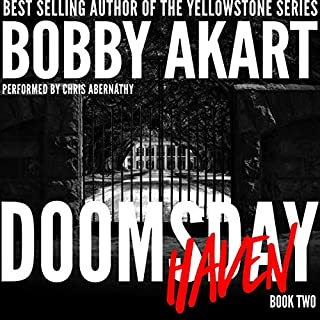 Doomsday Haven: A Post-Apocalyptic Survival Thriller      The Doomsday Series, Book 2              Written by:                                                                                                                                 Bobby Akart                               Narrated by:                                                                                                                                 Chris Abernathy                      Length: 7 hrs and 26 mins     1 rating     Overall 4.0