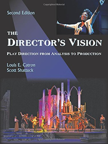 Compare Textbook Prices for The Director's Vision: Play Direction from Analysis to Production, Second Edition 2 Edition ISBN 9781478611257 by Louis E. Catron,Scott Shattuck
