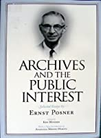 Archives and the Public Interest