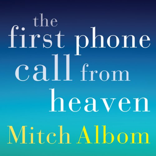 The First Phone Call From Heaven Titelbild
