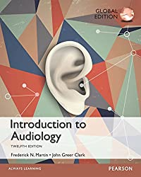 Introduction to Audiology: Global Edition [Print Replica] Kindle Edition