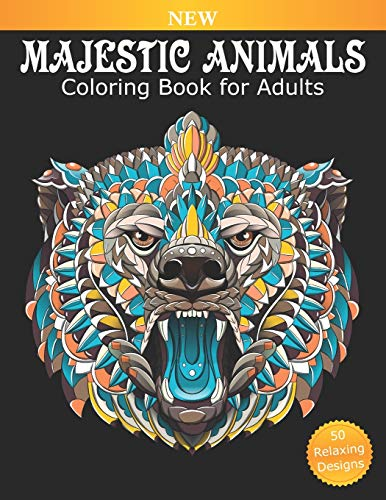 Coloring Book for Adults Majestic Animals: 50 Beautiful Designs for Relaxation and Stress Relief, Great Stress Relieving Gift for Women and Men (Adult Coloring Book)