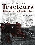 Tracteurs batteuses et vieilles ferrailles - Cpe - 22/11/2011