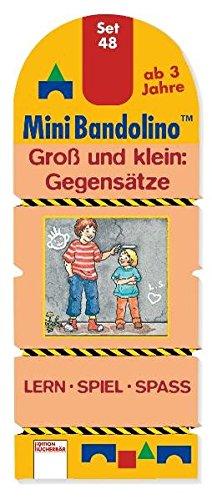 Mini-Bandolino Set 48. Groß und klein - Gegensätze. Lern - Spiel - Spass.