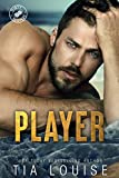 Player: A thrilling, action-adventure romance. (Dirty Players Book 2)