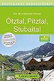 Bruckmanns Wanderführer Ötztal, Pitztal, Stubaital