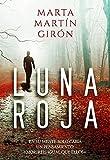 LUNA ROJA: |PROMOCIÓN| La novela negra que cuestionará los límites de la crueldad (Inspector Yago Reyes)