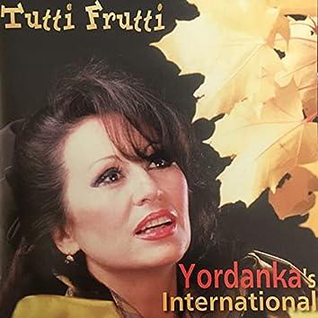 Tutti Frutti (Yordanka's International)
