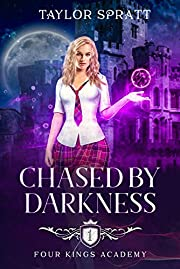 Chased by Darkness: A Reverse Harem Bully Academy Romance: (Four Kings Academy Book 1)