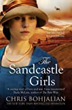 The Sandcastle Girls by Chris Bohjalian (2013-03-14)