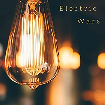 Electric Wars
