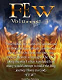 Few Vol. 3 (Many are Called, but Few are Chosen) (English Edition)