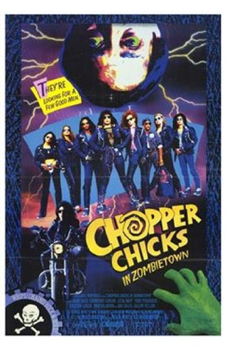 Chopper Chicks In Zombietown Plakat Movie Poster (11 x 17 Inches - 28cm x 44cm) (1989)