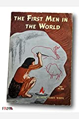 Rare 1961 *FIRST PRINTING* The First Men in the World by Anne Terry White PAPERBACK Hardcover