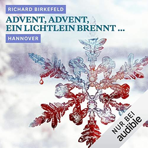 Advent, Advent, ein Lichtlein brennt... Hannover Titelbild