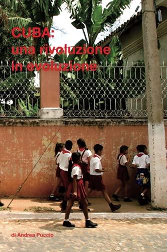 Cuba : una rivoluzione in evoluzione