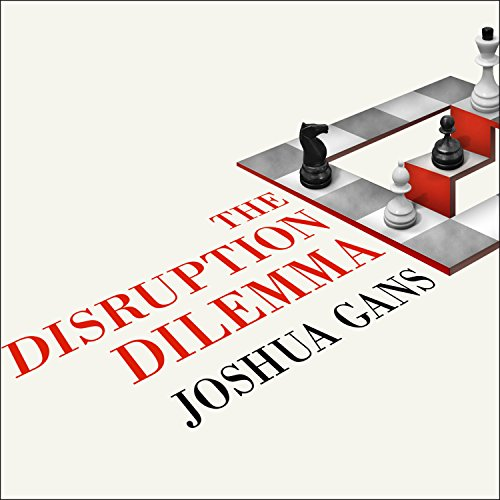The Disruption Dilemma cover art