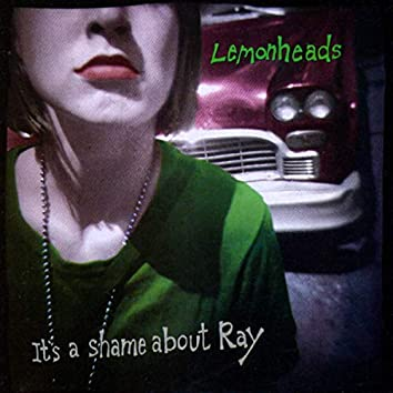 It's A Shame About Ray (Expanded Edition)