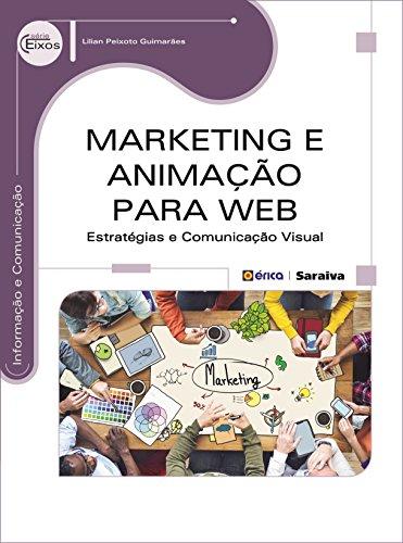 Marketing e animação para Web: Estratégias e comunicação visual