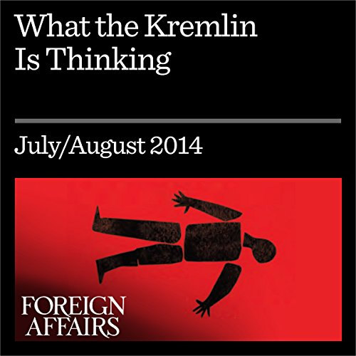 What the Kremlin Is Thinking audiobook cover art