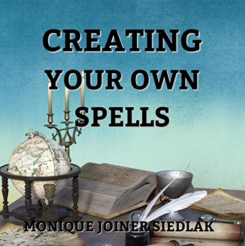 Creating Your Own Spells audiobook cover art