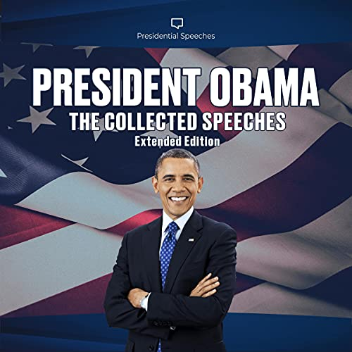 President Obama: The Collected Speeches (Extended Edition) Audiobook By Barack Obama cover art