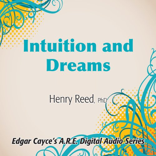 Intuition and Dreams audiobook cover art