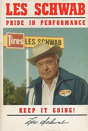 Les Schwab Pride in Performance: Keep It Going