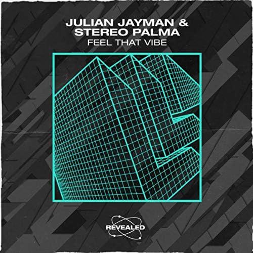 Julian Jayman, Stereo Palma & Revealed Recordings