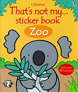 That's Not My... Zoo (That's Not My Sticker Book)