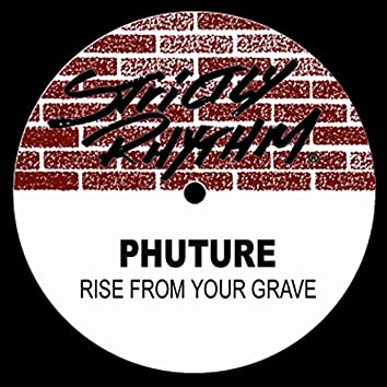 Rise From Your Grave