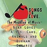 Noah Loves Atv's, Cars, Animals, and Durham, Ontario