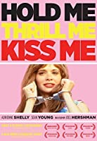 Hold Me, Thrill Me, Kiss Me by Adrienne Shelly