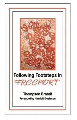 Following Footsteps in Freeport